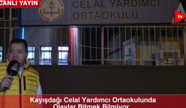 KAYIŞDAĞI CELAL YARDIMCI ORTAOKULUNDA OLAYLAR BİTMEK BİLMİYOR..